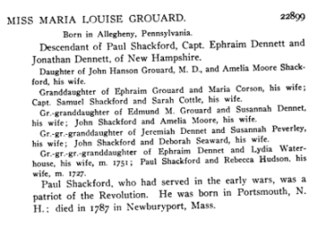DAR Application Miss Maria Louise Grouard Lineage Book National Society of the Daughters of the American Revolution Volume XXIII. 22001-23000 1898 (Washington, D.C. 1907), page 313